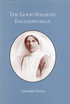 The Good Straight Englishwoman by Amanda Davies