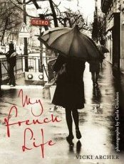 My French Life by Vicki Archer